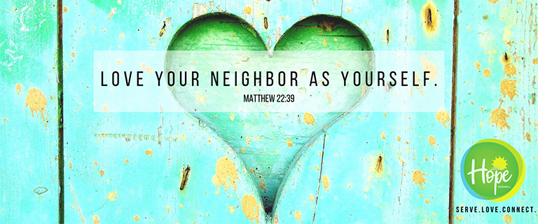 Hope Roswell: Love Your Neighbor As Yourself